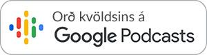 Orð kvöldsins á Google Podcasts